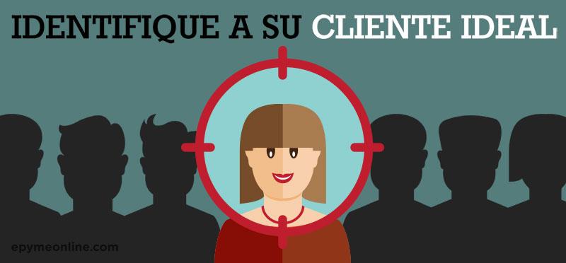 Identificar a su Cliente Ideal