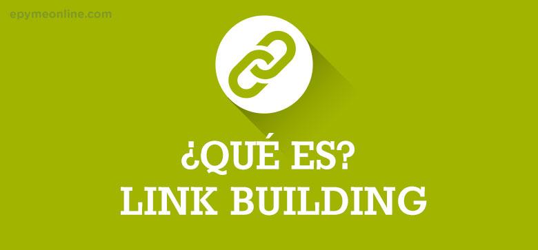 Qué es el link building