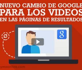 Nuevo cambio en las páginas de resultados de Google para los videos