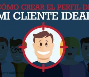 Cómo crear el Perfil de mi Cliente Ideal
