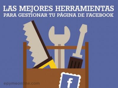 Selección con las mejores herramientas para gestionar tu página de Facebook