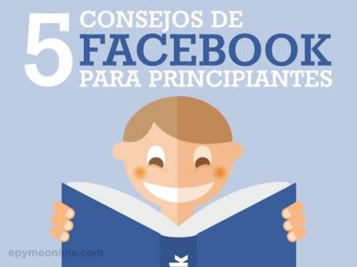5 consejos de Facebook para principiantes