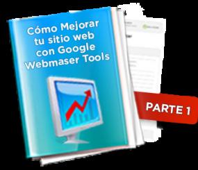 Cómo usar Webmaster Tools para optimizar su Negocio Online