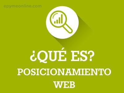 ¿Qué es Posicionamiento Web o SEO?