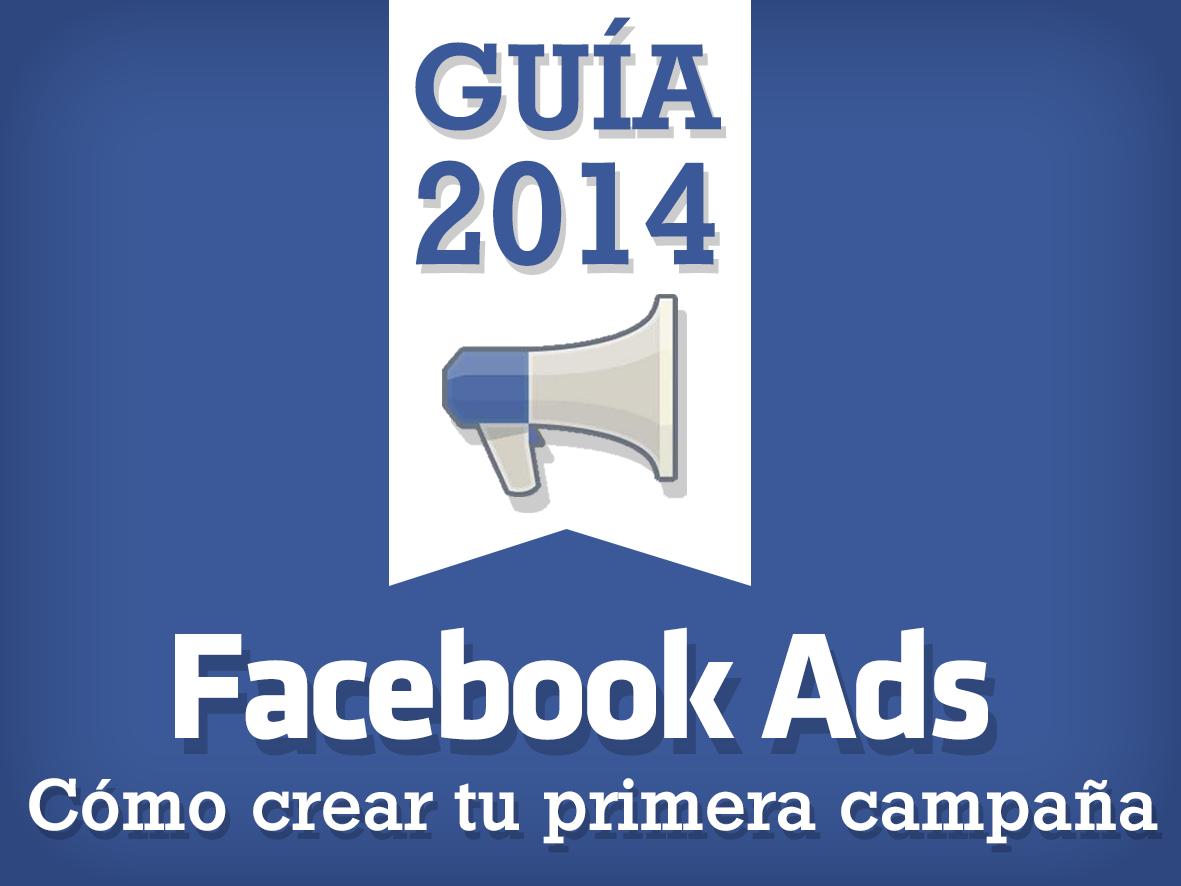 Guía de Facebook Ads: cómo hacer publicidad en Facebook