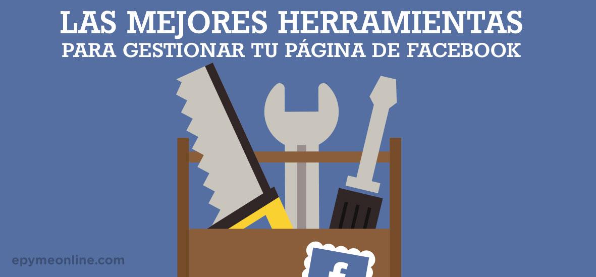 Herramientas para gestionar tu página de Facebook