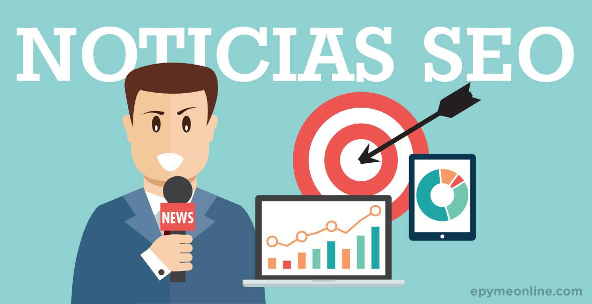 Noticias SEO o posicionamiento web